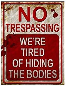 BirchRiver No Trespassing Metal ...