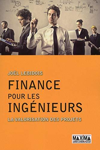 Finance pour ingénieurs - La valorisation des projets
