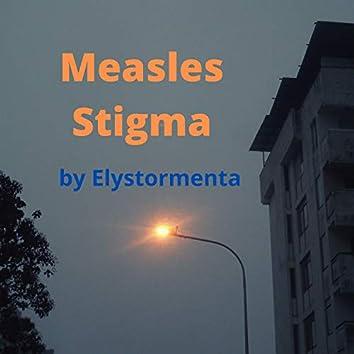 Measles Stigma