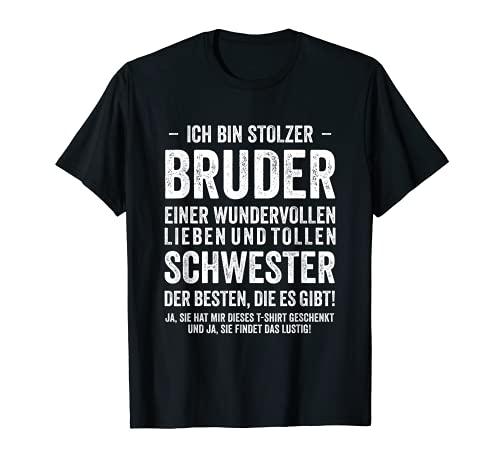 Geburtstag Geschenk Lustig Ich bin Stolzer Bruder Schwester T-Shirt