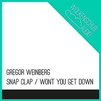 Snap Clap / Wont You Get Down