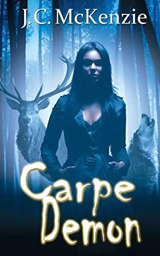Book: Carpe Demon (A Carus Novel Book 3) by J.C. McKenzie