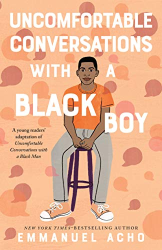 Compare Textbook Prices for Uncomfortable Conversations with a Black Boy  ISBN 9781250801067 by Acho, Emmanuel