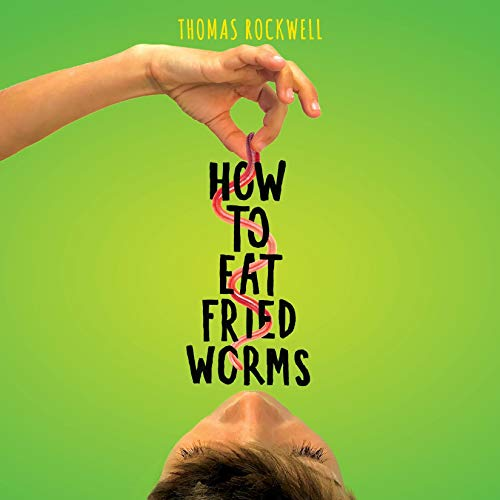 How to Eat Fried Worms audiobook cover art