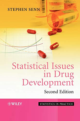 Statistical Issues in Drug Develop 2e (Statistics in Practice)