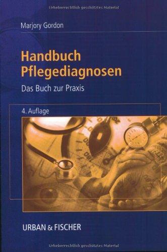 Handbuch Pflegediagnosen: Das Buch zur Praxis