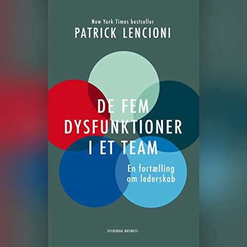 De fem dysfunktioner i et team  By  cover art
