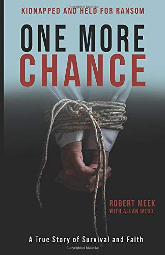 One More Chance: A True Story of Survival and Faith