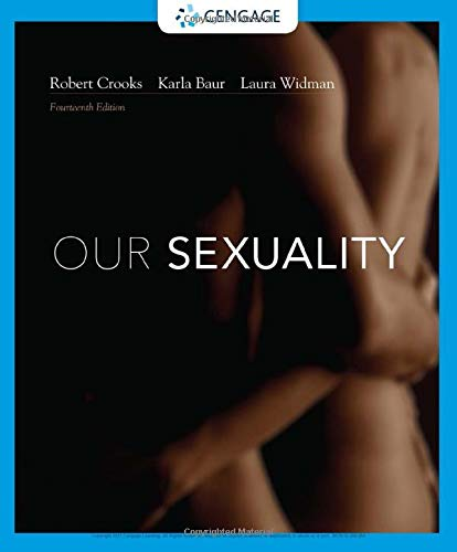 Compare Textbook Prices for Our Sexuality MindTap Course List 14 Edition ISBN 9780357360750 by Crooks, Robert L.,Baur, Karla,Widman, Laura
