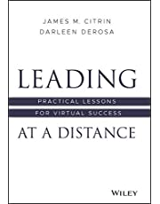 Leading at a Distance: Practical Lessons for Virtual Success