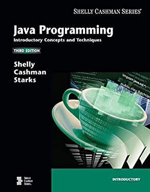 Java Programming: Introductory Concepts and Techniques (Available Titles Skills Assessment Manager (SAM) - Office 2010)