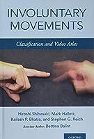Involuntary Movements: Classification and Video Atlas