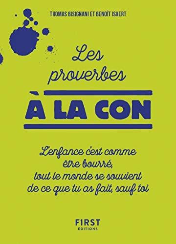 Les Proverbes à la con