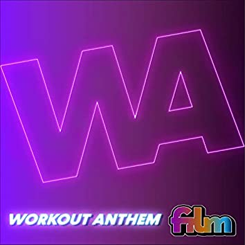 Workout Anthem