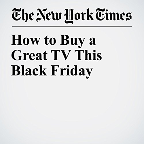 How to Buy a Great TV This Black Friday copertina
