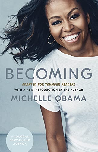 Becoming: Adapted for Younger Readers: Michelle O