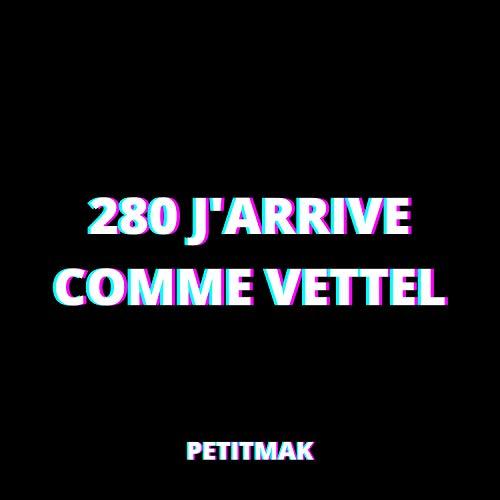 280 j'arrive comme Vettel [Explicit]