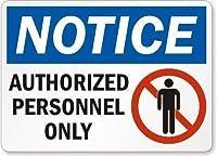 許可された人員のみの通知。金属スズサイン通知道路交通危険警告耐久性、防水性、防錆性