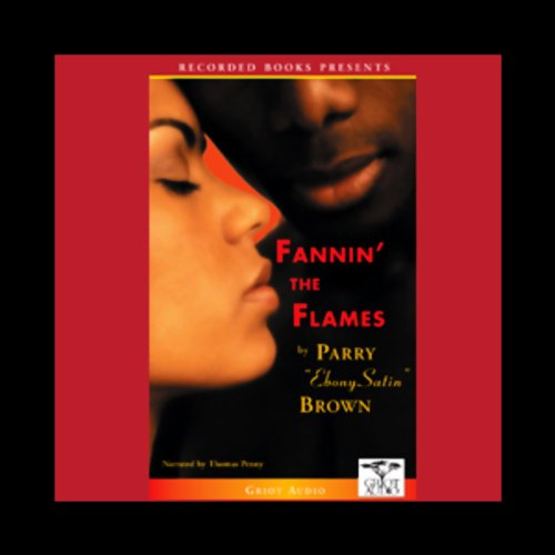 Fannin' the Flames audiobook cover art