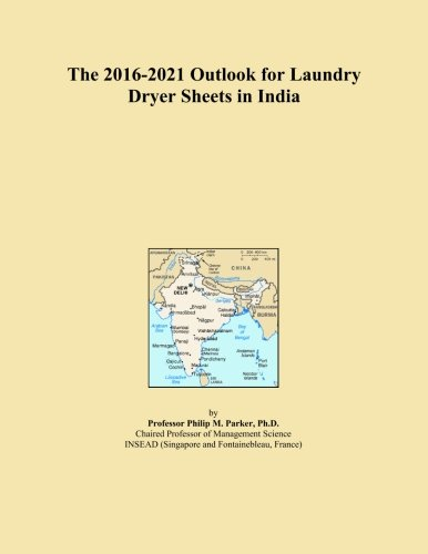 The 2016-2021 Outlook for Laundry Dryer Sheets in India