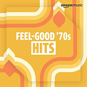 Feel-Good 70s Hits