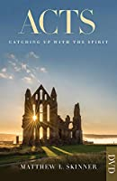 Acts: Catching Up With the Spirit [DVD]