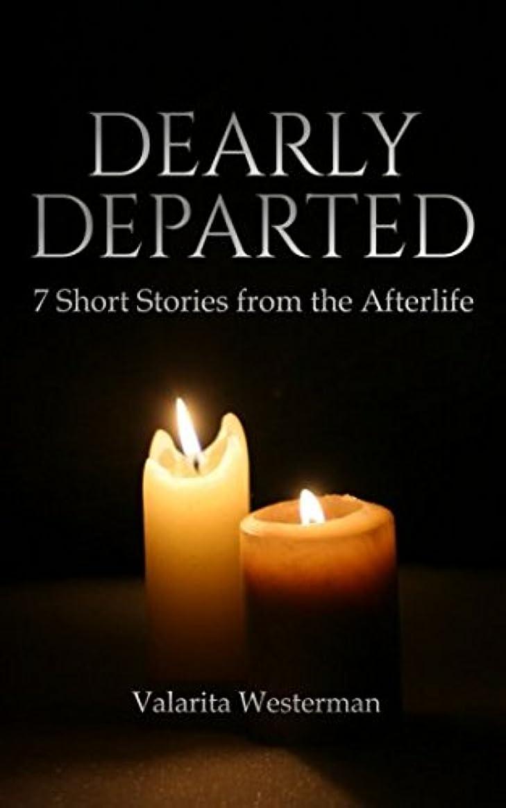 独立して妨げる床を掃除するDearly Departed: 7 Short Stories from the Afterlife