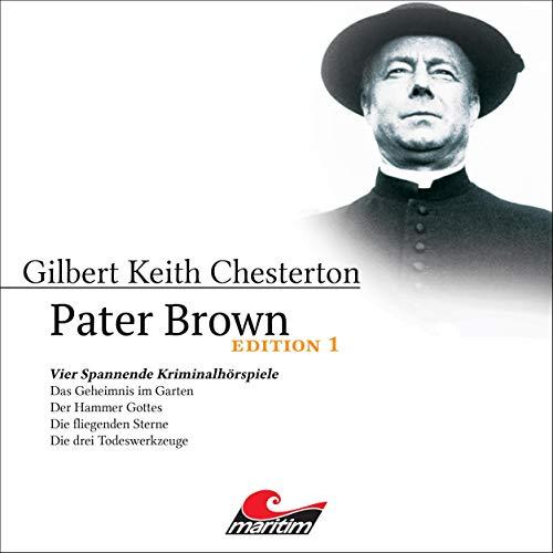Page de couverture de Pater Brown - Edition 1. Vier Spannende Kriminalhörspiele