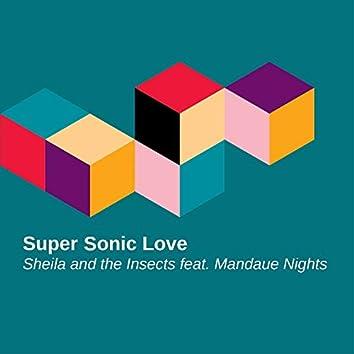 Super Sonic Love (feat. Mandaue Nights)