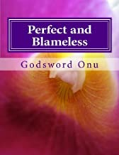 Perfect and Blameless: Being Without Spot, Wrinkle, or Blemish