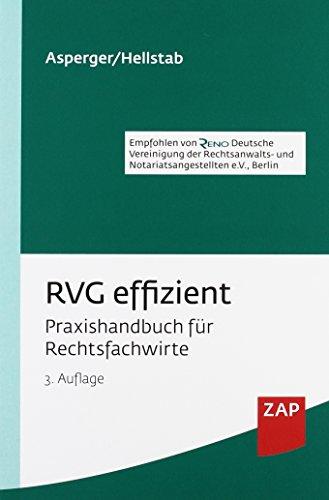 RVG effizient: Praxishandbuch für Rechtsfachwirte