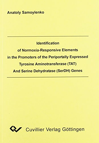 Identification of Normoxia-Responsive Elements in the Promoters of the Periportally Expressed Tyrosine Aminotransferase (TAT) and Serine Dehydratase (SerDH) Genes