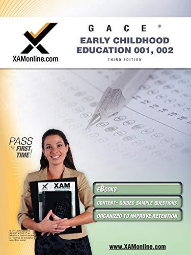Gace Early Childhood Education 001 002 Teacher Certification Test Prep Study Guide Xam Gace