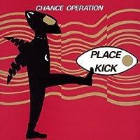 Chance Operation - Place Kick + 1984 [Japan CD] PCD-22352 by Chance Operation (2011-11-02)