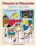 Titounet et Titounette, Tome 14 - Galette des Rois