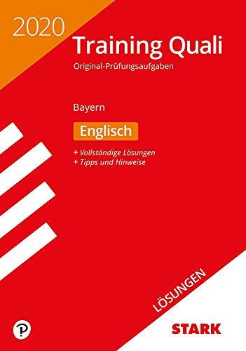 STARK Lösungen zu Training Abschlussprüfung Quali Mittelschule 2020 - Englisch 9. Klasse - Bayern