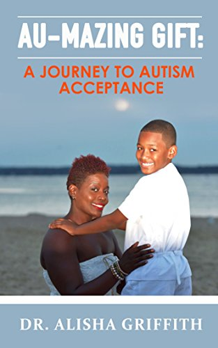 AU-MAZING GIFT: A Journey to Autism Acceptance