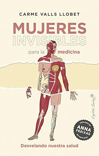 Mujeres invisibles para la Medicina: Desvelando nuestra salud (ENSAYO)