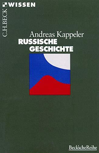 Russische Geschichte (Beck'sche Reihe 2076)