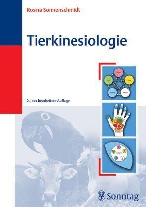 Tierkinesiologie. Methoden der ganzheitlichen Systemdiagnose. von Rosina Sonnenschmidt (März 2005) Gebundene Ausgabe