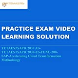 Certsmasters TETAESTSAPIC2039 AS-TETAESTSAPIC2039-ES-FUNC-200-SAP-Accelerating Cloud Transformation Methodology Practice Exam Video Learning Solution