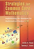 Common Core Math Book Bundle: Strategies for Common Core Mathematics: Implementing the Standards for Mathematical Practice, 6-8