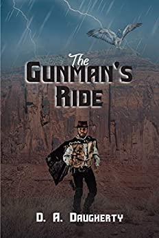 The Gunman's Ride by [D. A. Daugherty]