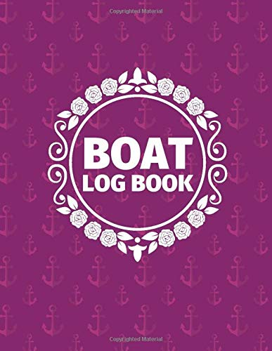 Boat Log Book: Marine Vessel Routine Inspection Checklist, Ship Safety Guide Check, Repair & Technical Maintenance Journal, Operating Management ... 120 pages. (Ship Maintenance Logbook, Band 9)