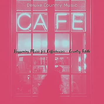 Happening Music for Coffeehouses - Country Fiddle