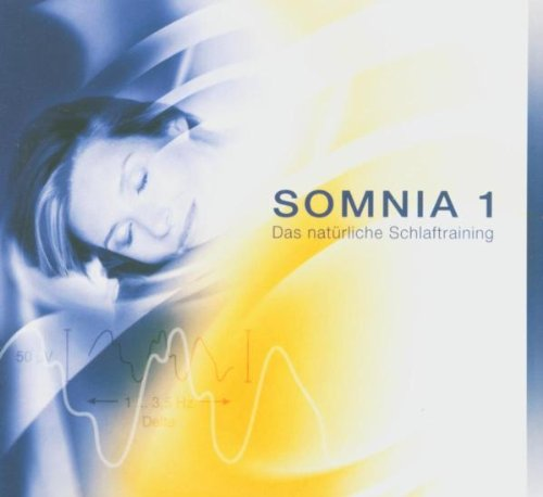 Somnia 1. Das Natürliche Schlaftraining