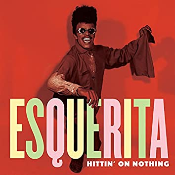 Hittin' on Nothing