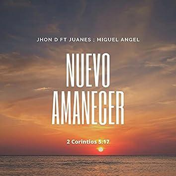 Nuevo Amanecer (feat. Juanes & Miguel Angel)