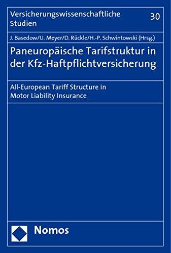 Paneuropaische Tarifstruktur in Der Kfz-Haftpflichtversicherung: All-European Tariff Structure in Motor Liability Insurance (Versicherungswissenschaftliche Studien) (German Edition)