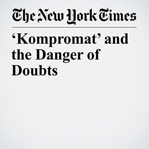 'Kompromat' and the Danger of Doubts copertina